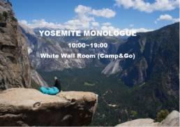 YOSEMITE MONOLOGUE 2020